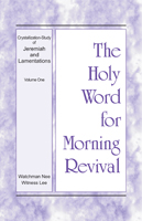 The Holy Word for Morning Revival